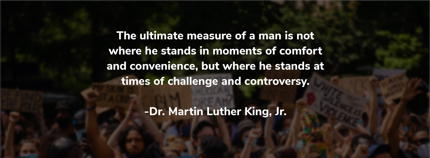 the ultimate measure of a man dr king quote over a black lives matter crowd photo