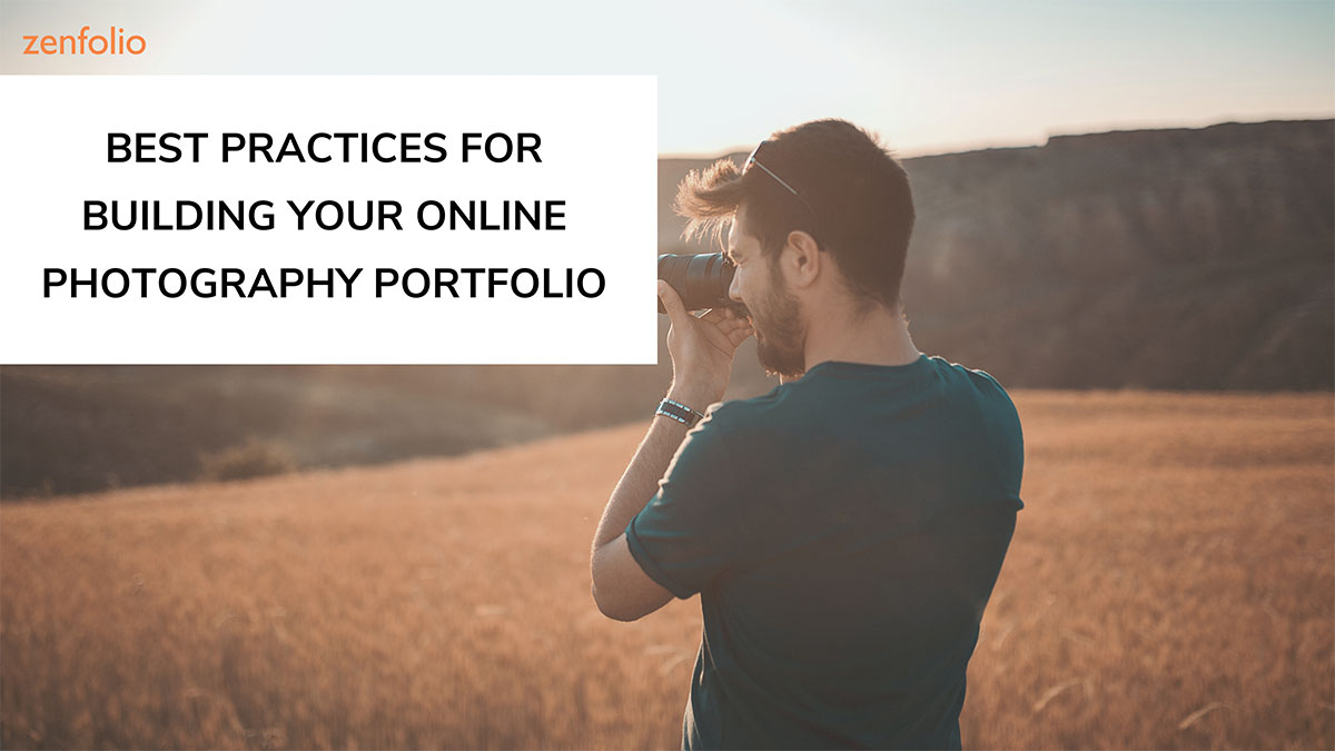 best practices for building your online photography portfolio picture of photographer in field