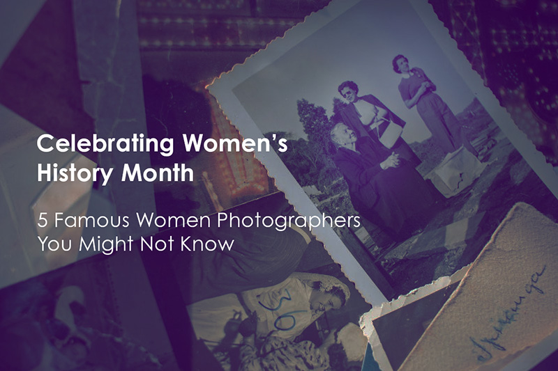 5 Famous Women Photographers You Might Not Know